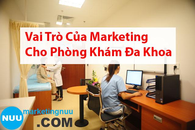 Vai trò của marketing online cho phòng khám đa khoa