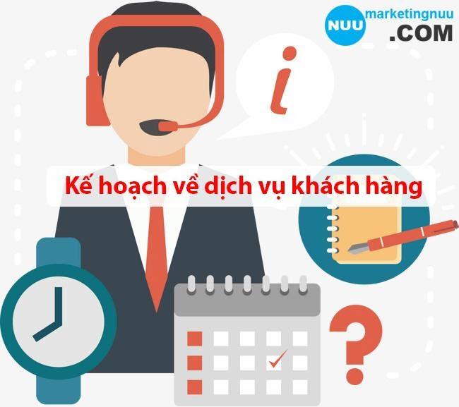 Kế hoạch về dịch vụ khách hàng