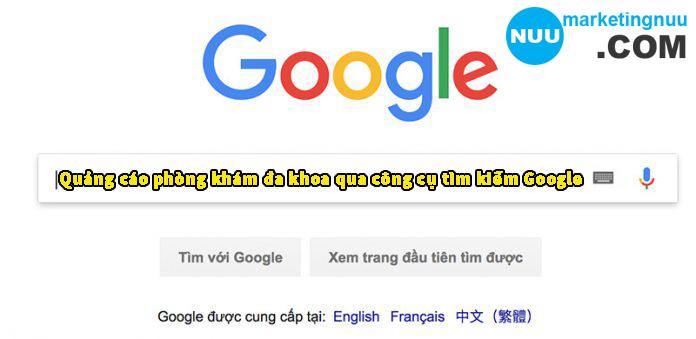 Quảng cáo phòng khám đa khoa qua công cụ tìm kiếm Google