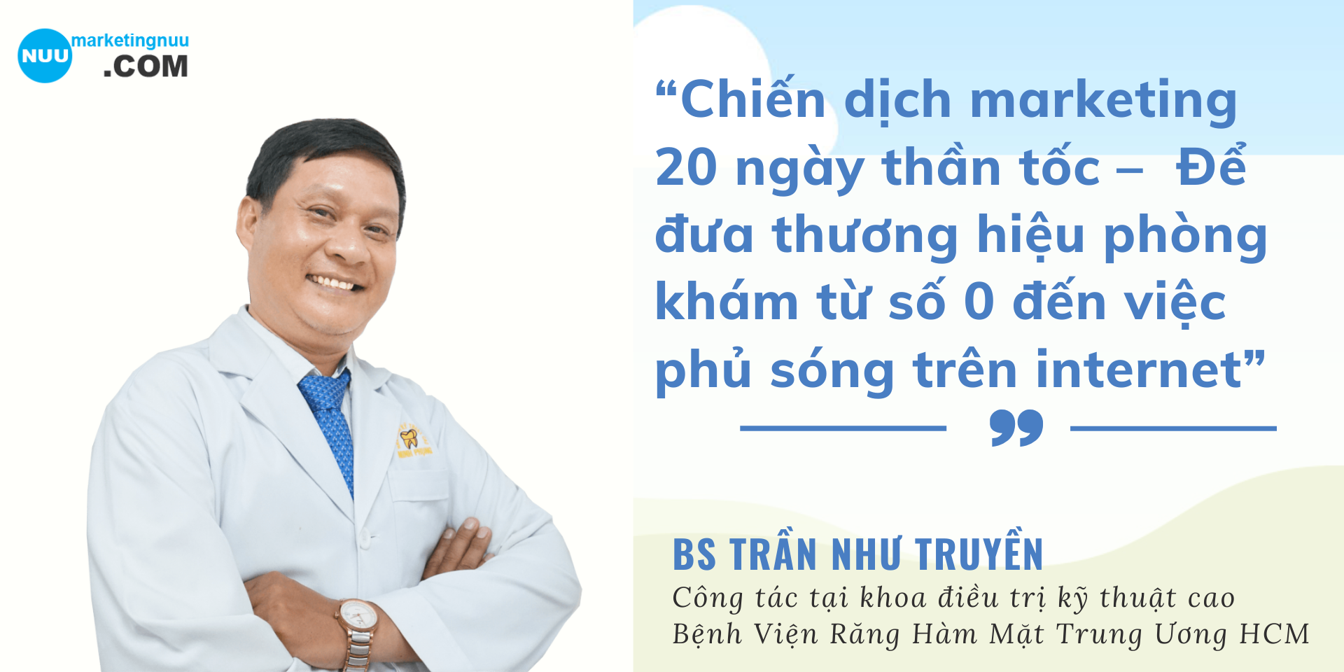 BS Trần Như Truyền Cảm nhận Marketing NUU